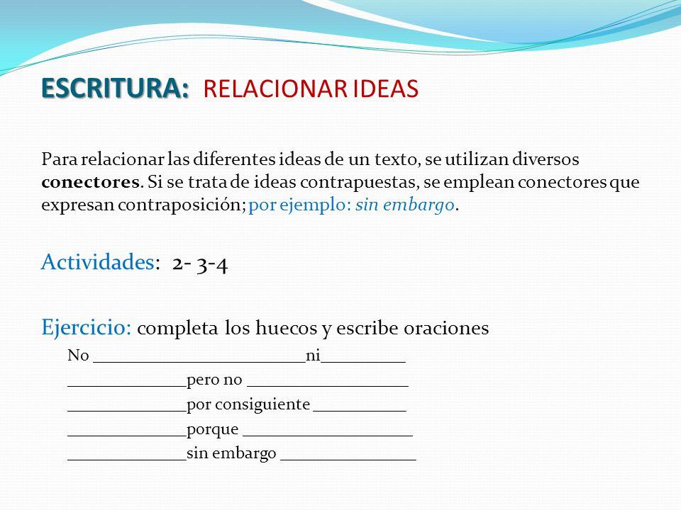 ESCRITURA: RELACIONAR IDEAS