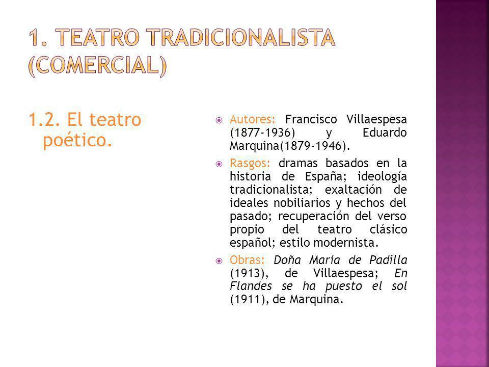 1. Teatro tradicionalista (comercial)