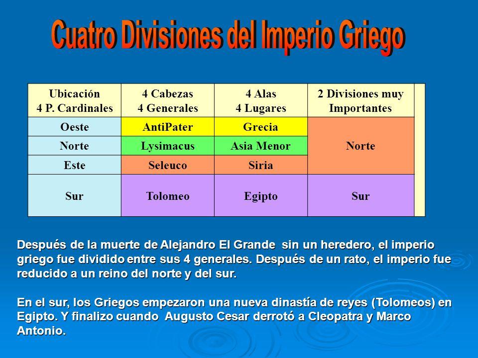 Cuatro Divisiones del Imperio Griego 2 Divisiones muy Importantes