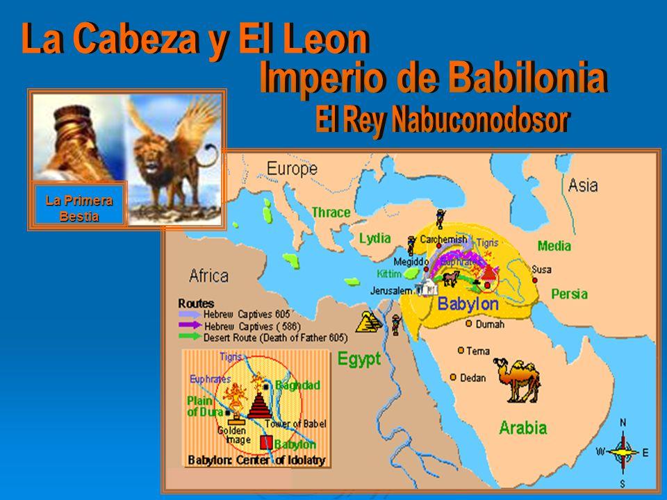La Cabeza y El Leon Imperio de Babilonia El Rey Nabuconodosor