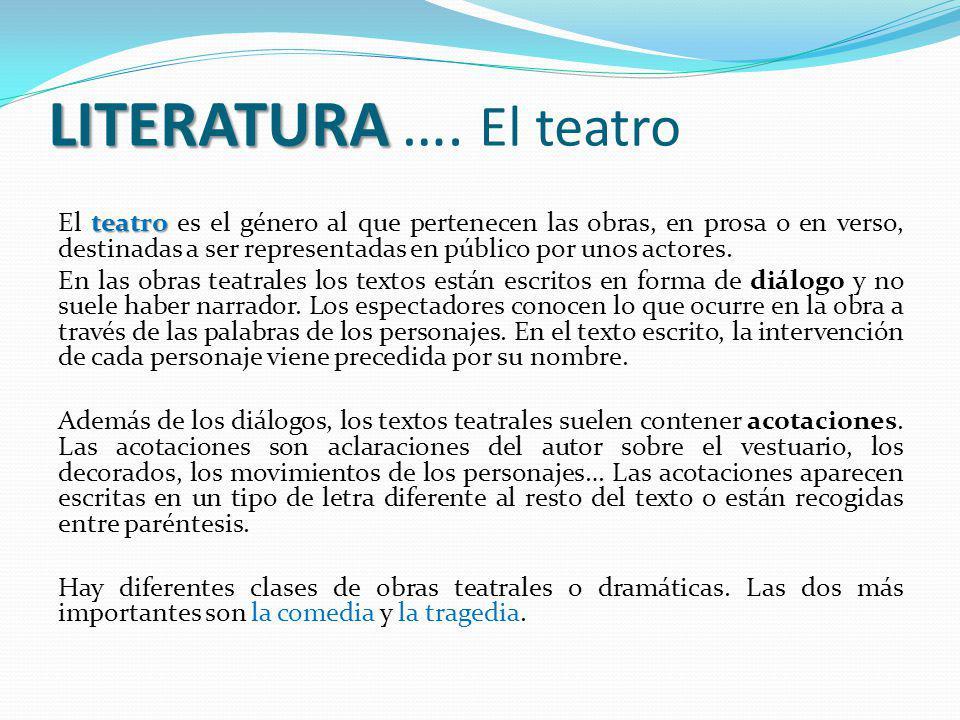 LITERATURA …. El teatro