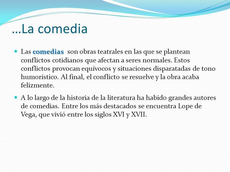 …La comedia