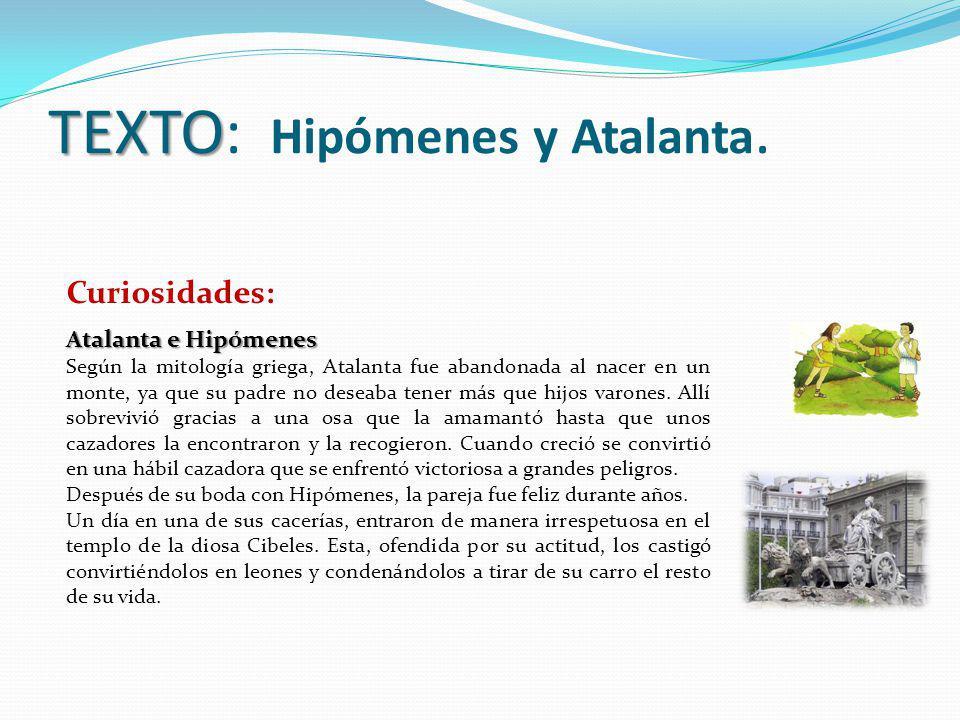 TEXTO: Hipómenes y Atalanta.