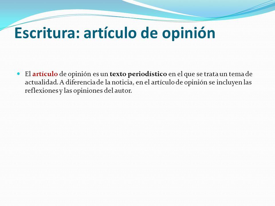 Escritura: artículo de opinión