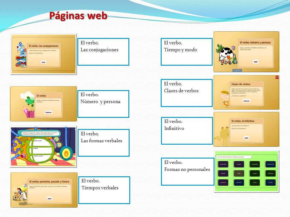 Páginas web El verbo. Las conjugaciones El verbo. Tiempo y modo