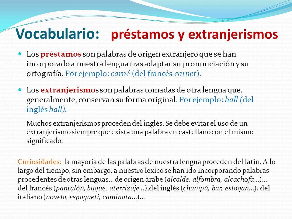 Vocabulario: préstamos y extranjerismos