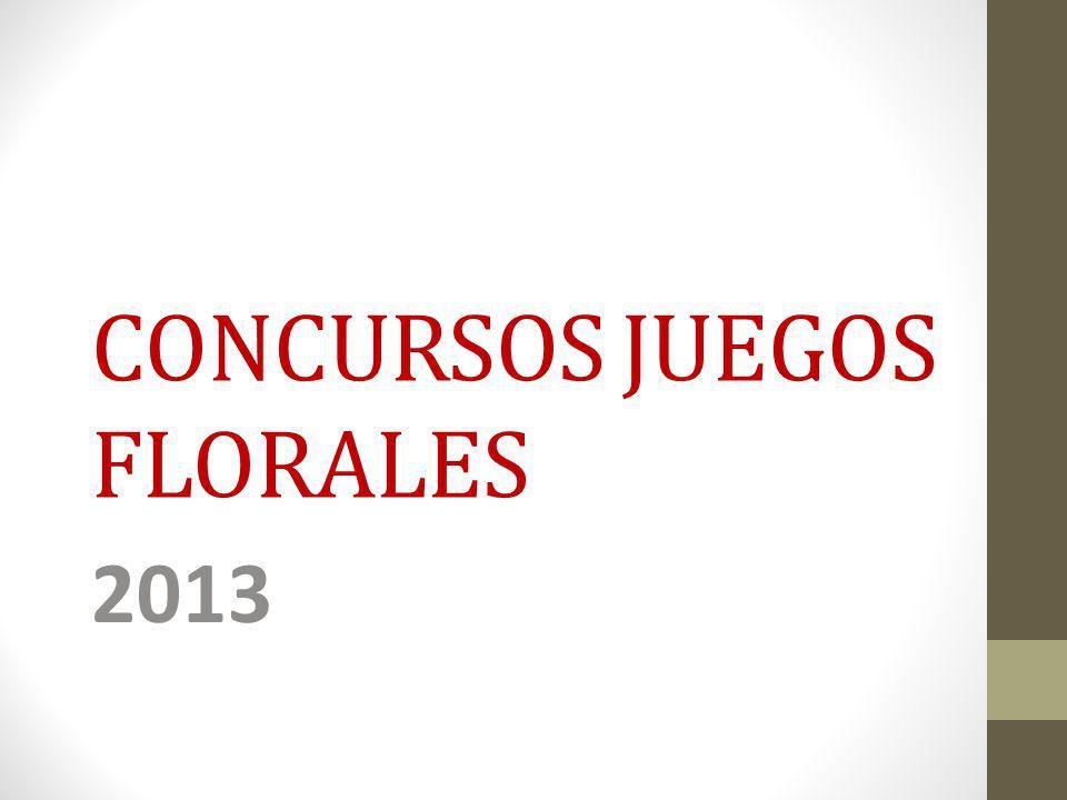 CONCURSOS JUEGOS FLORALES