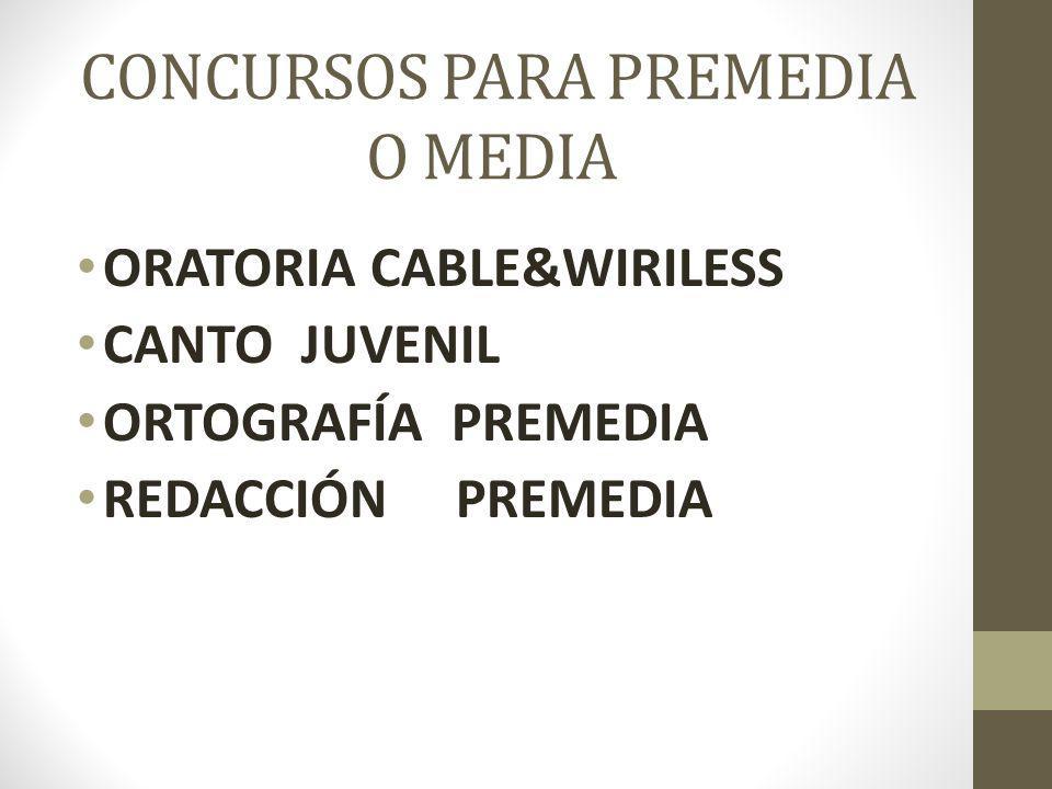 CONCURSOS PARA PREMEDIA O MEDIA