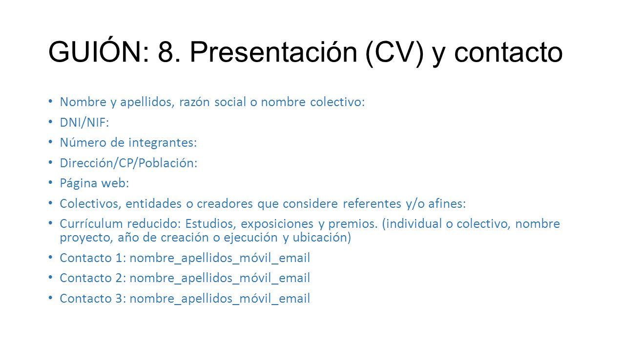 GUIÓN: 8. Presentación (CV) y contacto