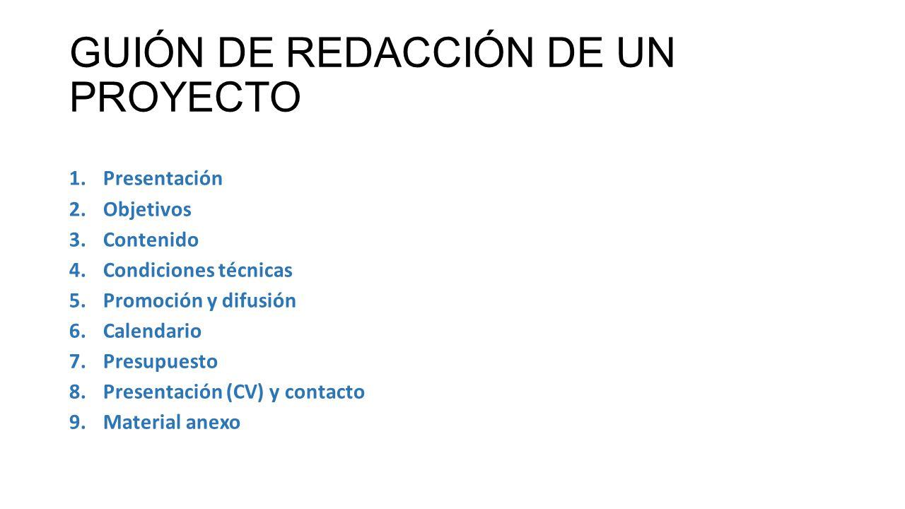GUIÓN DE REDACCIÓN DE UN PROYECTO