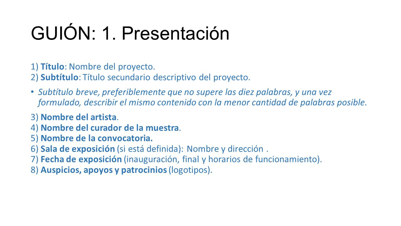 GUIÓN: 1. Presentación 1) Título: Nombre del proyecto. 2) Subtítulo: Título secundario descriptivo del proyecto.