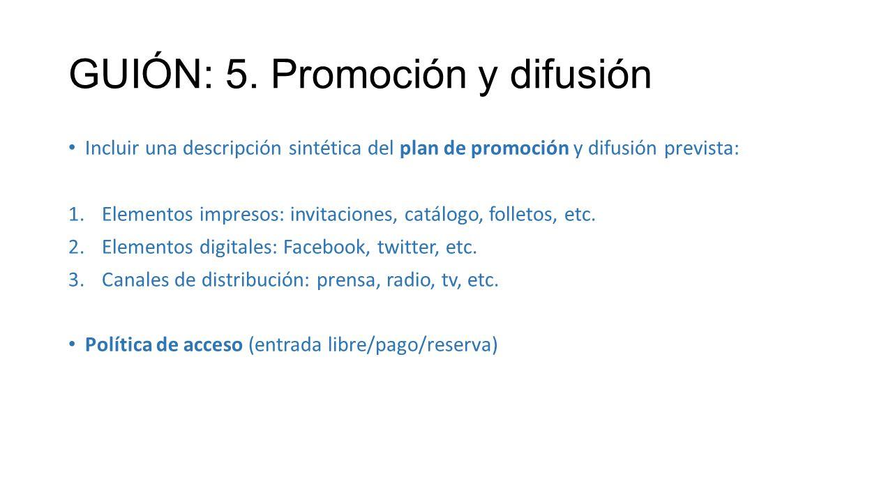 GUIÓN: 5. Promoción y difusión