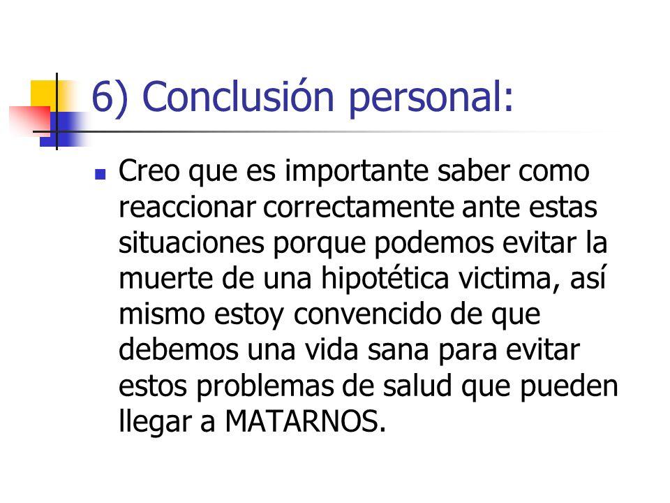 6) Conclusión personal: