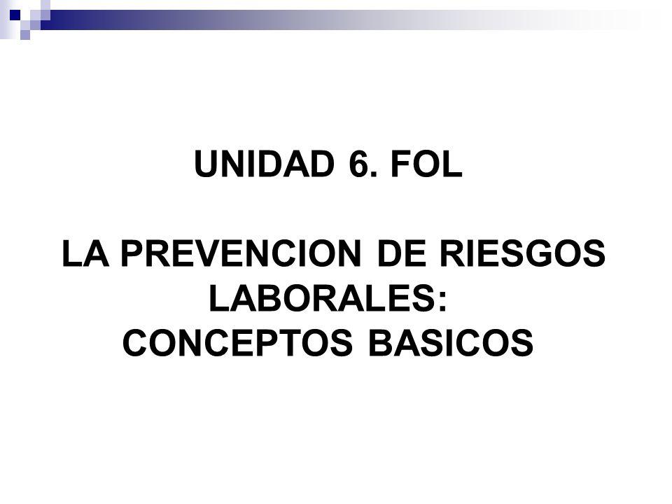 LA PREVENCION DE RIESGOS LABORALES:
