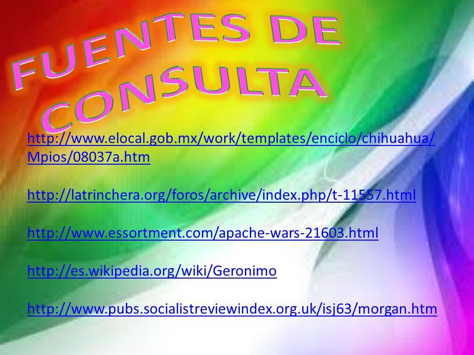 FUENTES DE CONSULTA http://www.elocal.gob.mx/work/templates/enciclo/chihuahua/Mpios/08037a.htm.