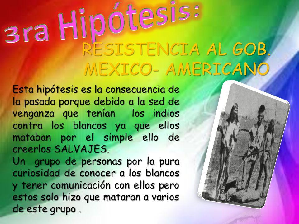 RESISTENCIA AL GOB. MEXICO- AMERICANO