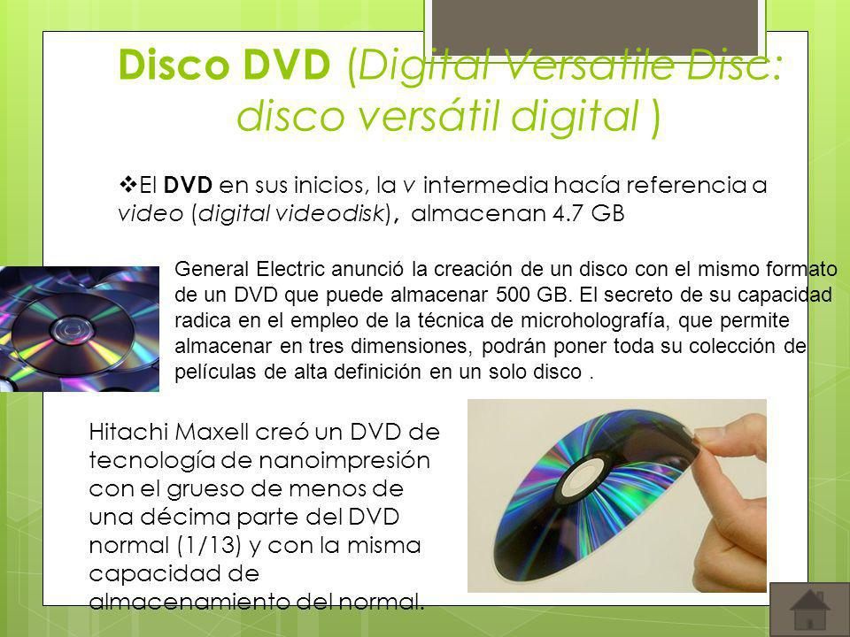 Disco DVD (Digital Versatile Disc: disco versátil digital )