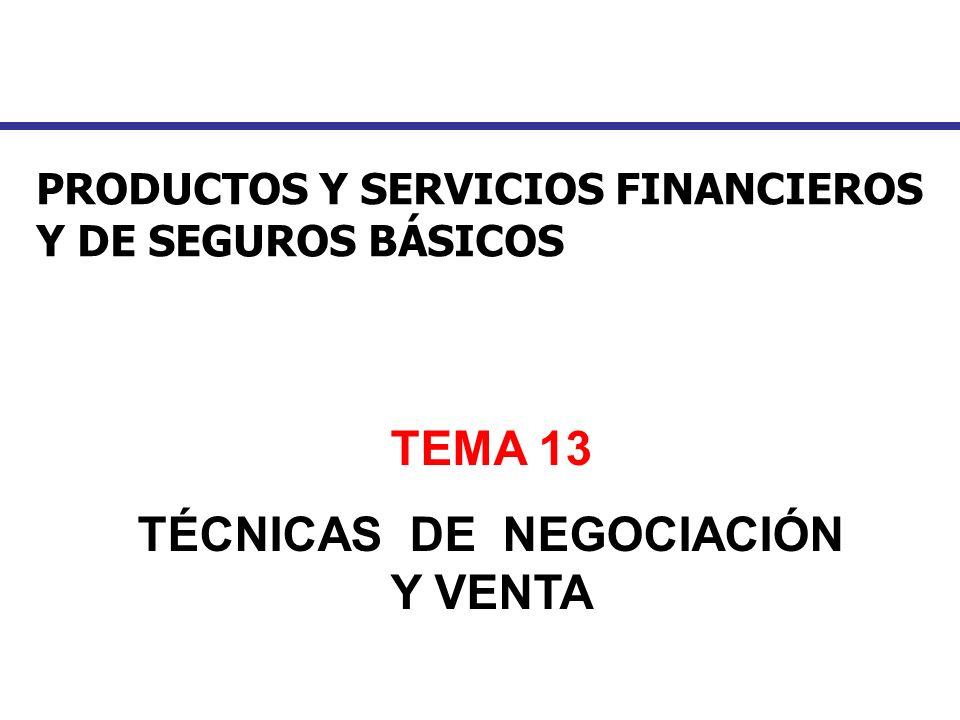 TÉCNICAS DE NEGOCIACIÓN Y VENTA
