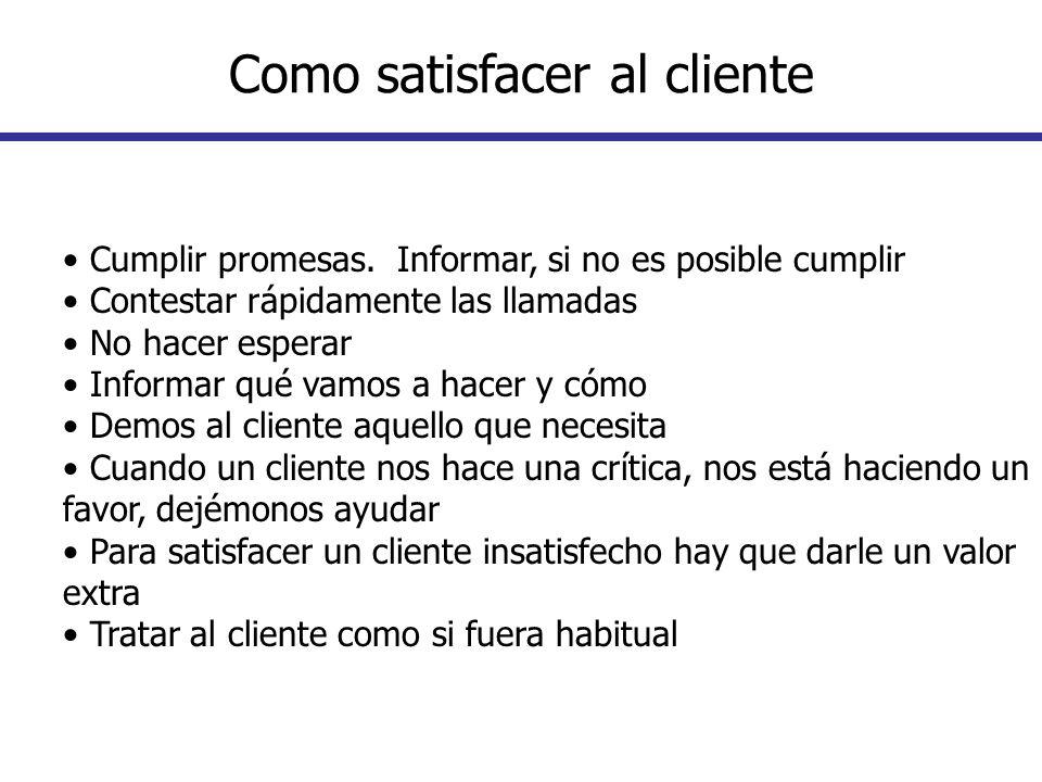 Como satisfacer al cliente
