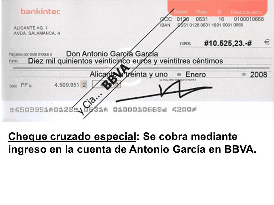 Cheque cruzado especial: Se cobra mediante ingreso en la cuenta de Antonio García en BBVA.