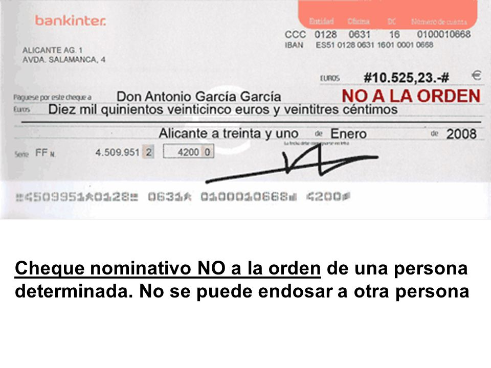 Cheque nominativo NO a la orden de una persona