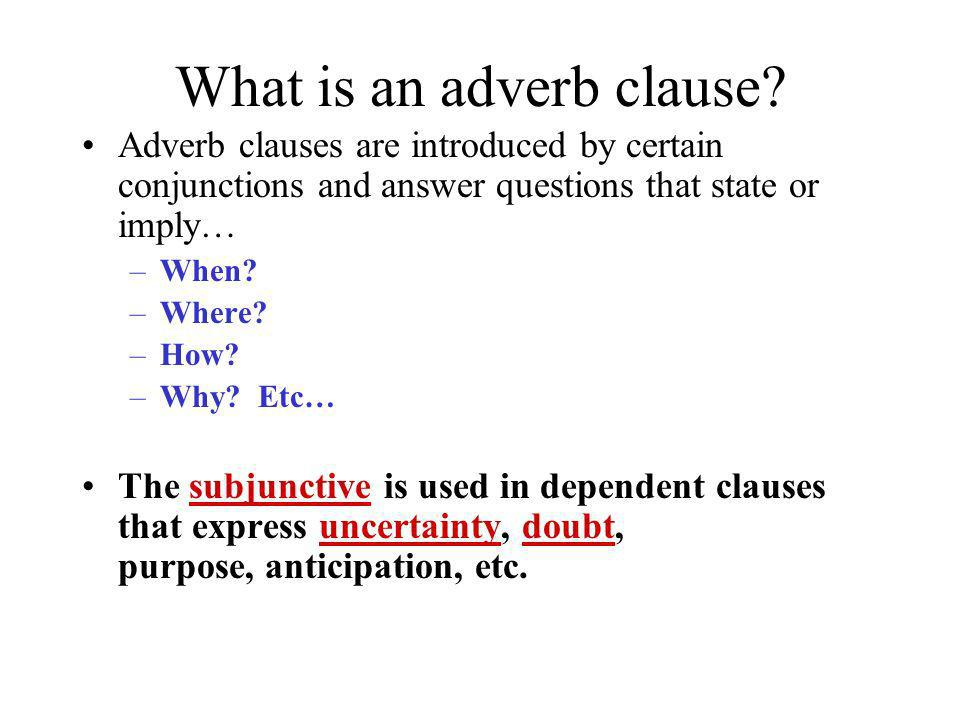 What is an adverb clause