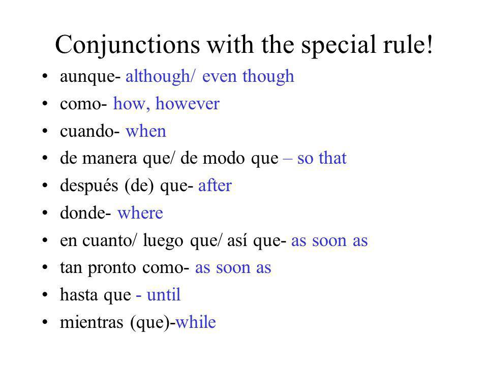 Conjunctions with the special rule!
