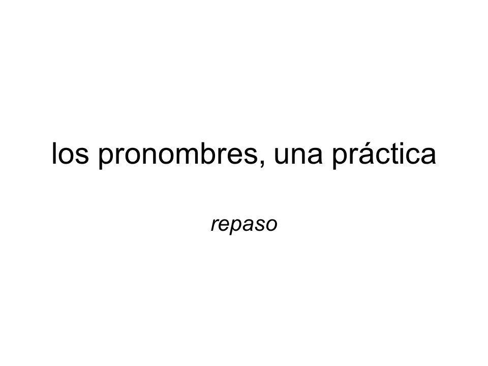 los pronombres, una práctica