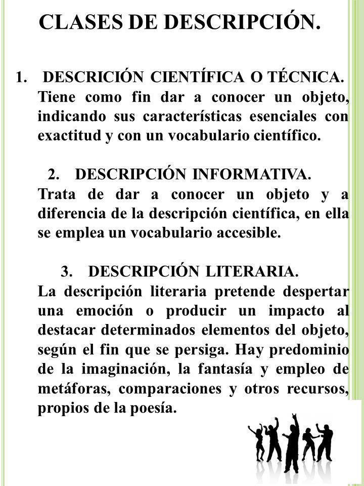 CLASES DE DESCRIPCIÓN. DESCRICIÓN CIENTÍFICA O TÉCNICA.