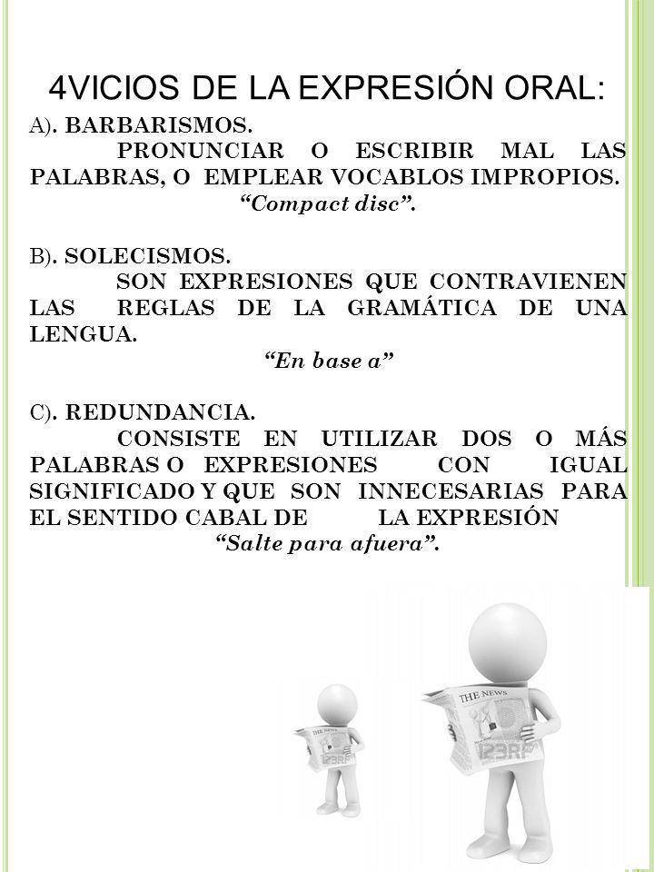4VICIOS DE LA EXPRESIÓN ORAL: