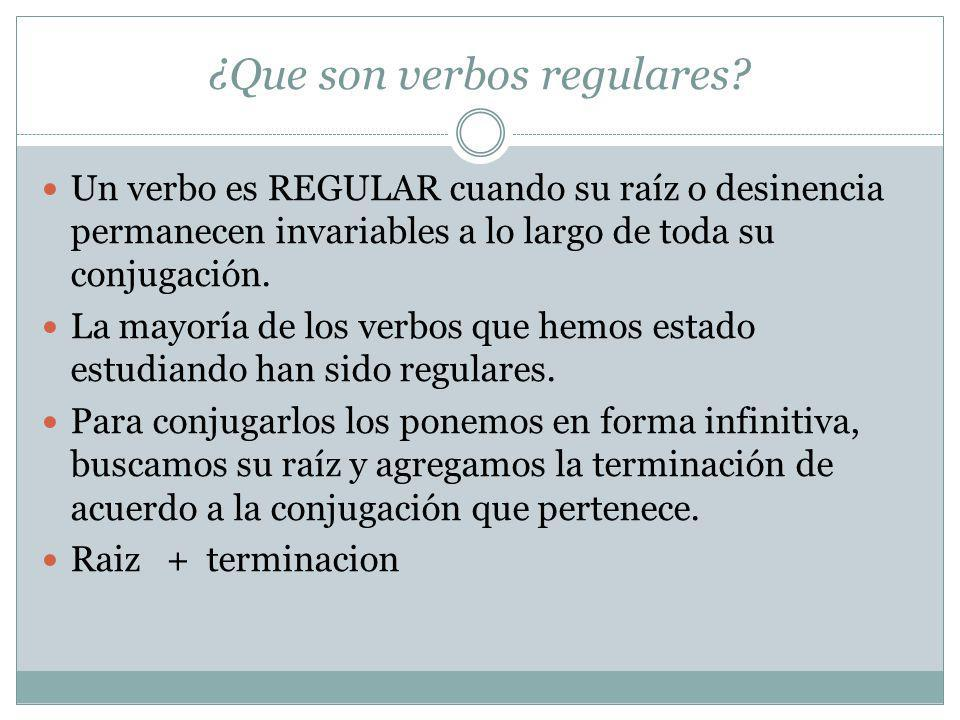 ¿Que son verbos regulares