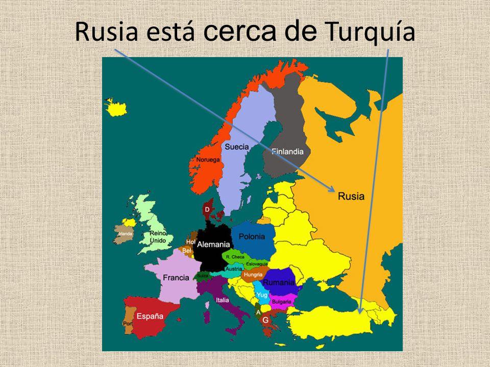 Rusia está cerca de Turquía