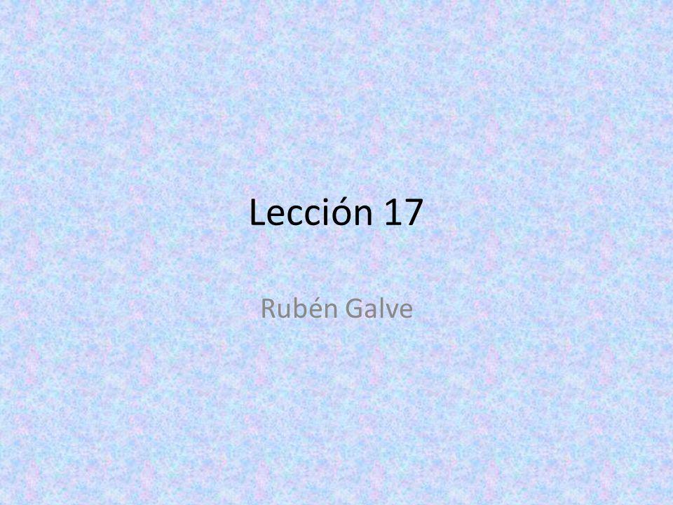 Lección 17 Rubén Galve