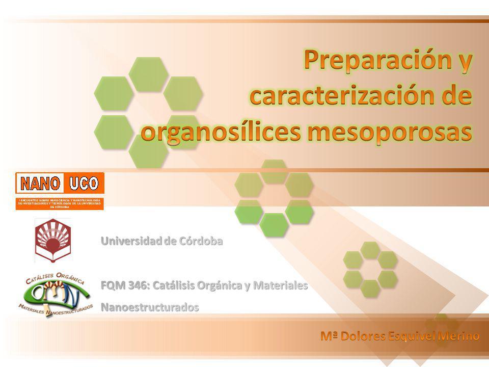 Preparación y caracterización de organosílices mesoporosas