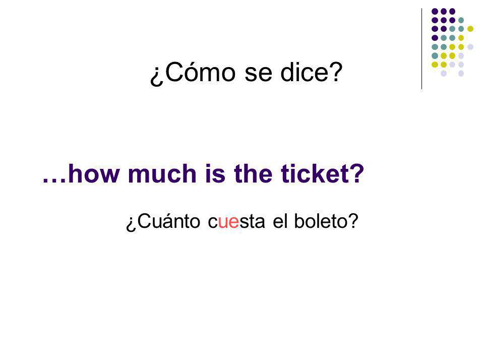 ¿Cuánto cuesta el boleto