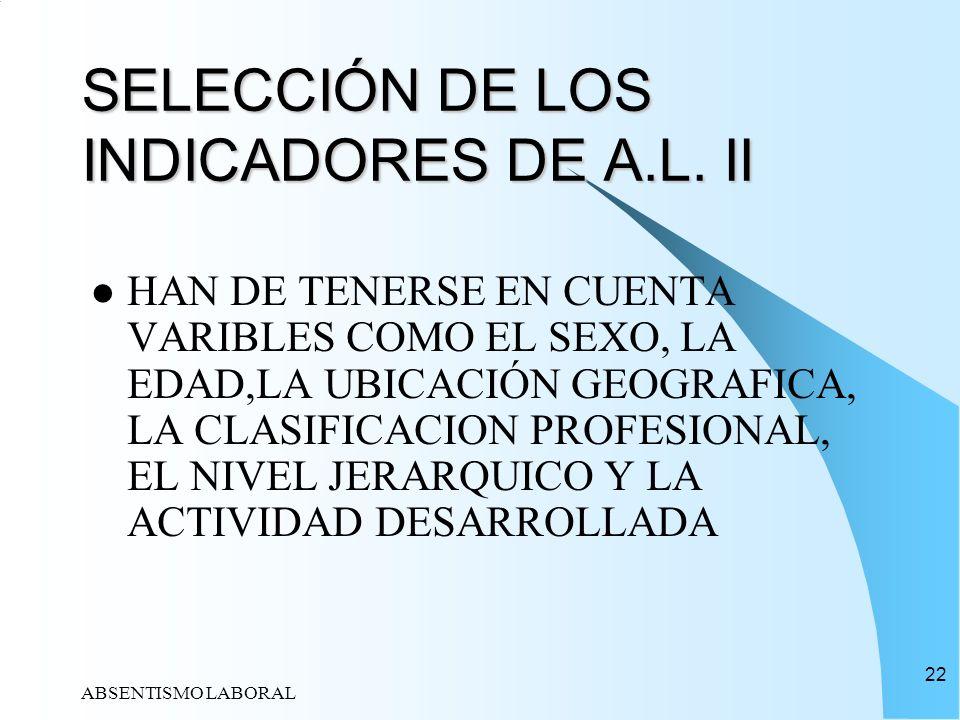 SELECCIÓN DE LOS INDICADORES DE A.L. II