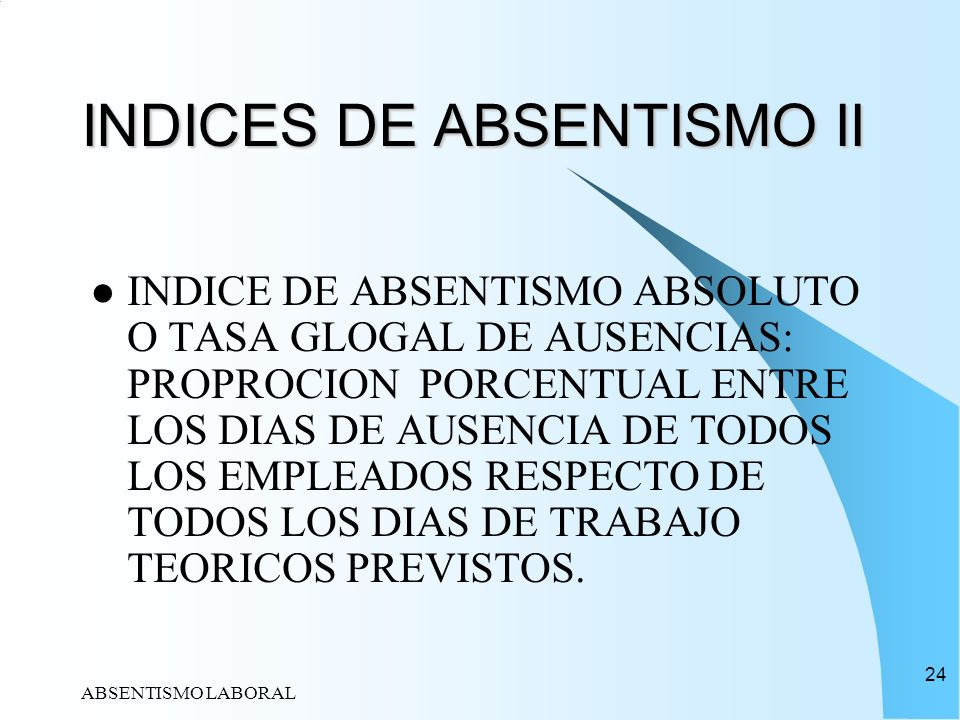 INDICES DE ABSENTISMO II