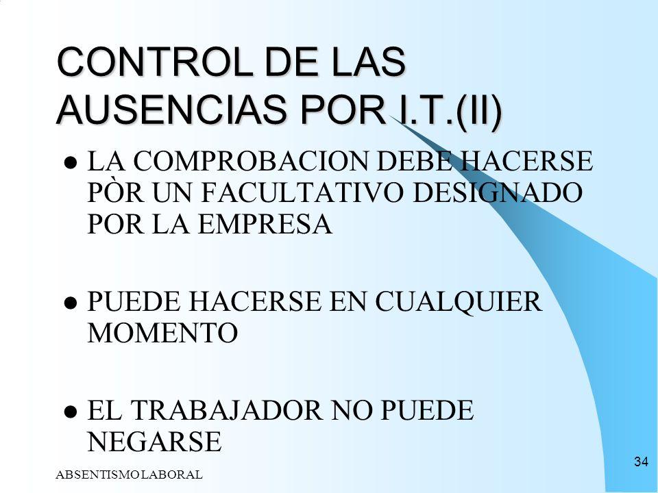 CONTROL DE LAS AUSENCIAS POR I.T.(II)