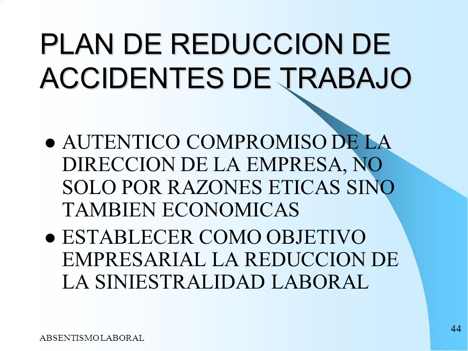 PLAN DE REDUCCION DE ACCIDENTES DE TRABAJO
