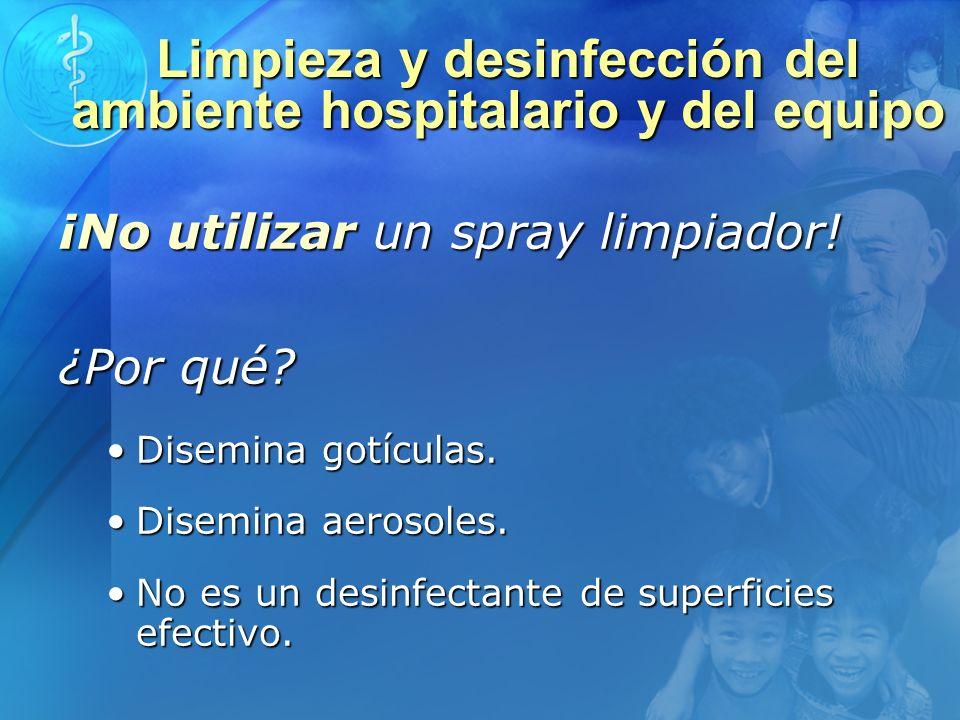Limpieza y desinfección del ambiente hospitalario y del equipo