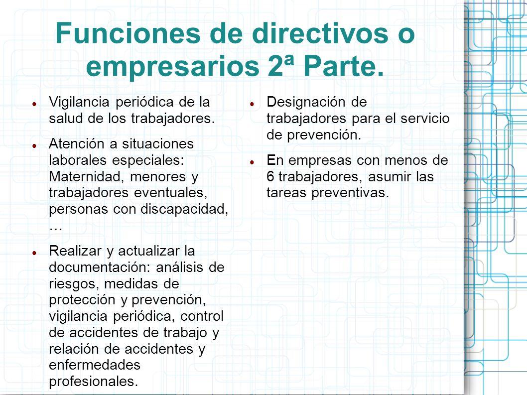 Funciones de directivos o empresarios 2ª Parte.