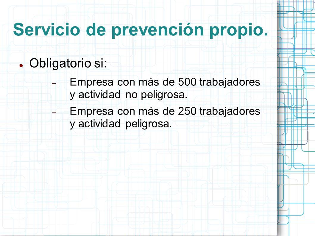 Servicio de prevención propio.