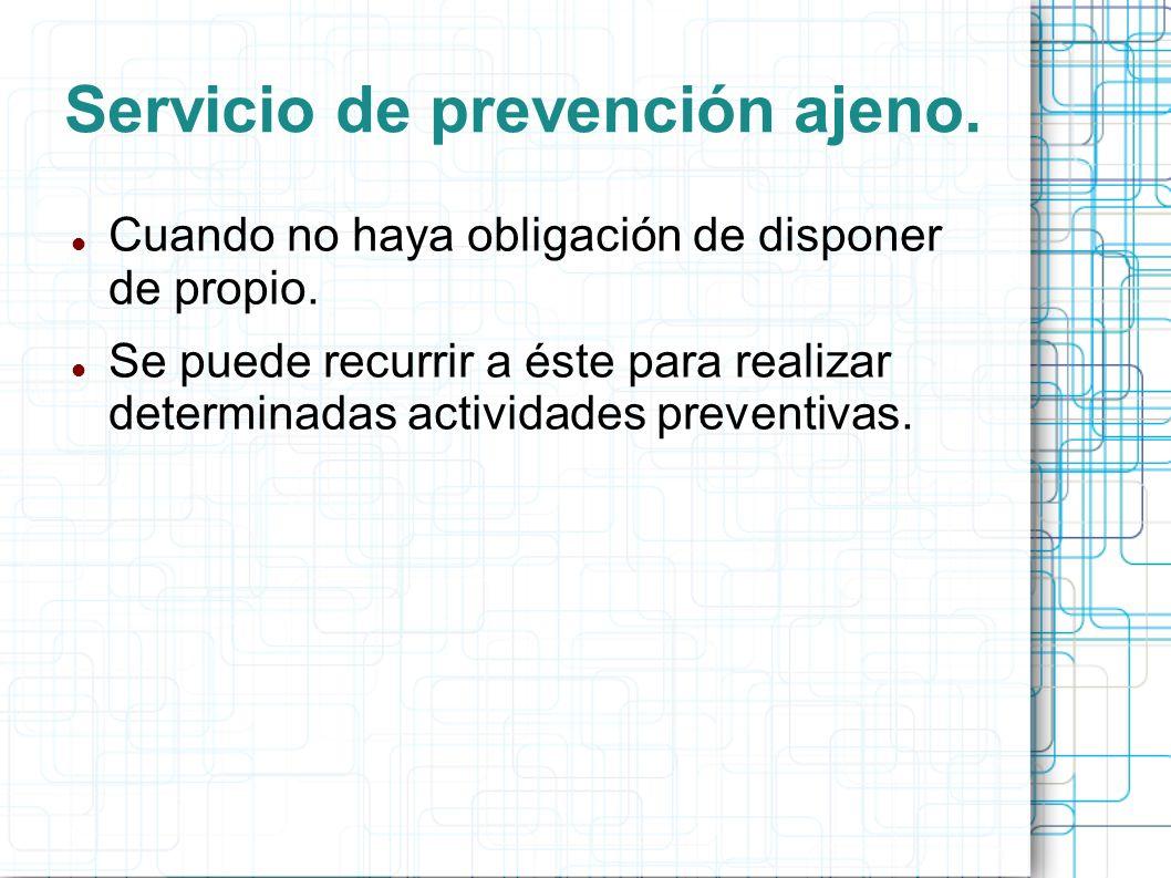 Servicio de prevención ajeno.