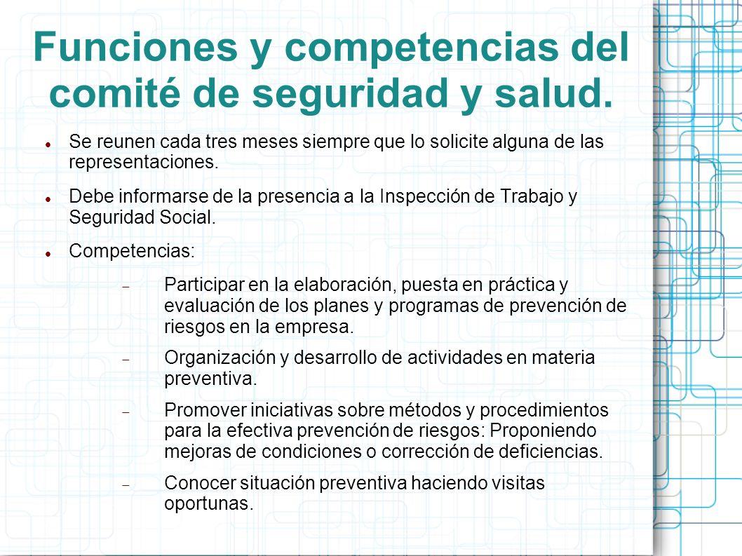 Funciones y competencias del comité de seguridad y salud.