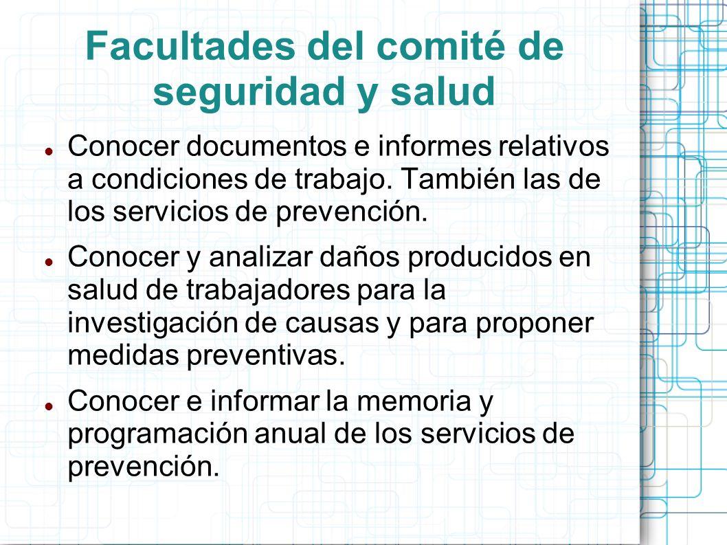 Facultades del comité de seguridad y salud