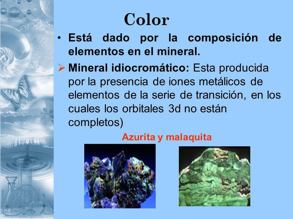 Color Está dado por la composición de elementos en el mineral.