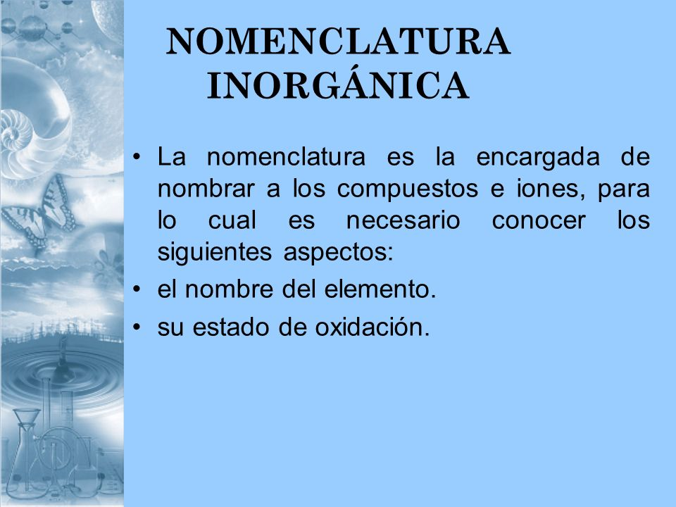 NOMENCLATURA INORGÁNICA