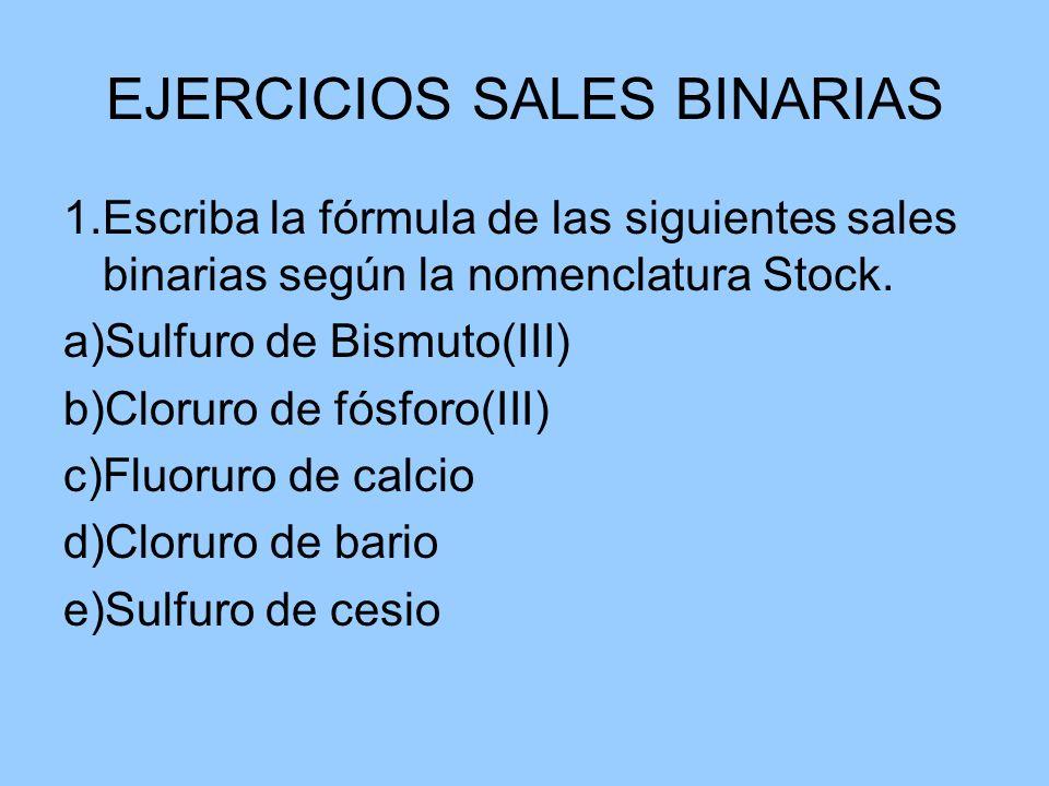 EJERCICIOS SALES BINARIAS