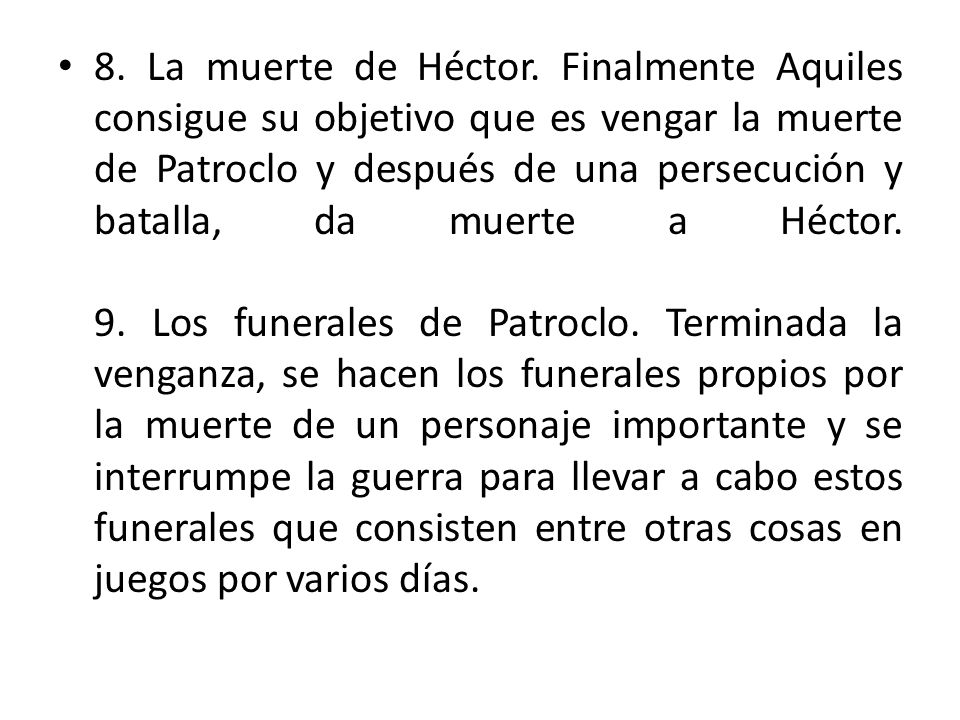 8. La muerte de Héctor.