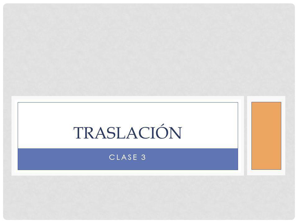 Traslación Clase 3